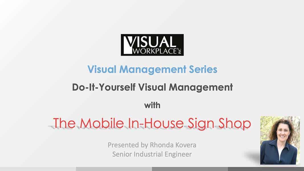 Webinar - Do-It-Yourself Visual Management
