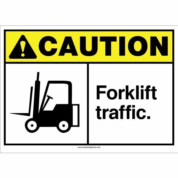 ANSI Caution Forklift Traffic Sign