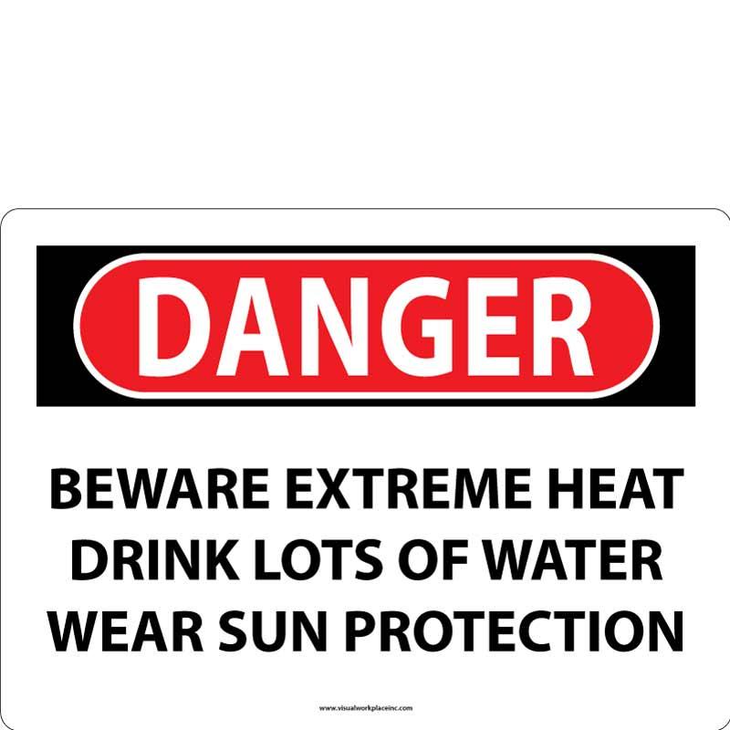 Danger Extreme Heat Sign