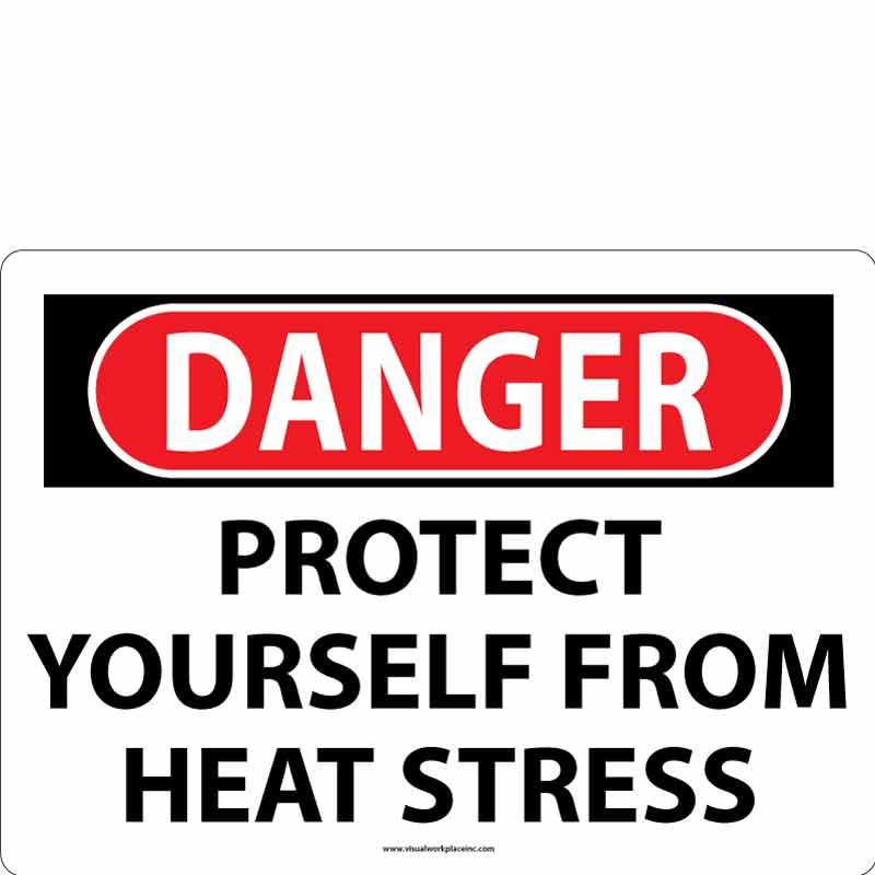 Danger Heat Stress Sign