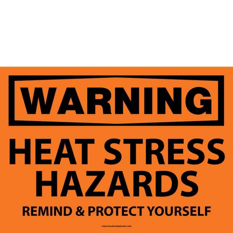 Warming Heat Stress Hazard Sign