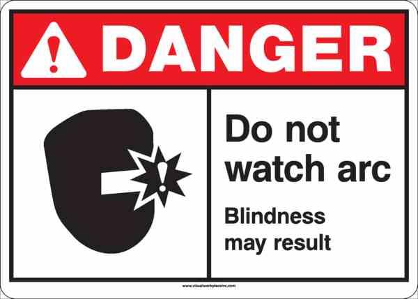 ANSI Danger Do Not Watch Arc Sign