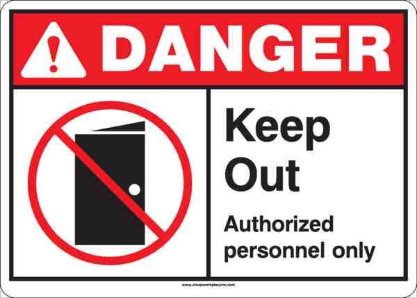 ANSI Danger Keep Out Sign